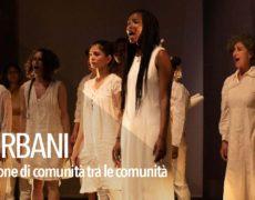 SPIRAGLI URBANI – Il teatro come costruzione di comunità tra le comunità